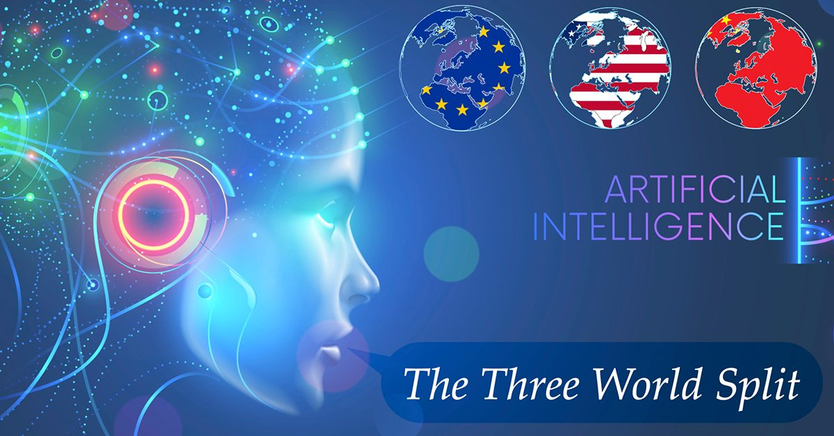 The Future of Artificial Intelligence – The Three World Split