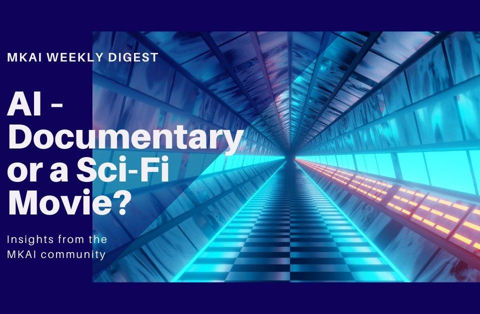 AI – Documentary or a Sci-Fi Movie?