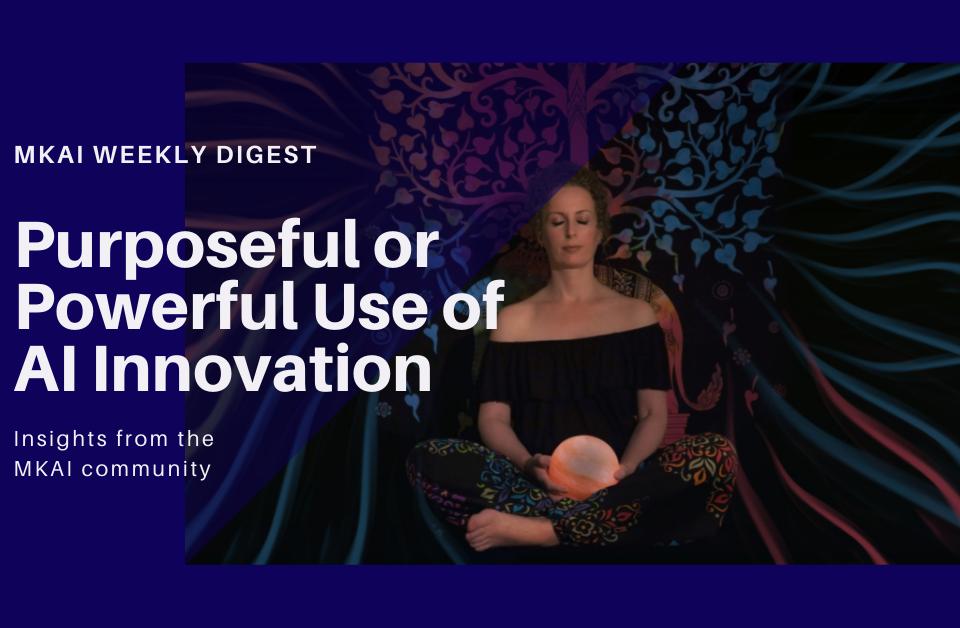 Purposeful or Powerful Use of AI Innovation