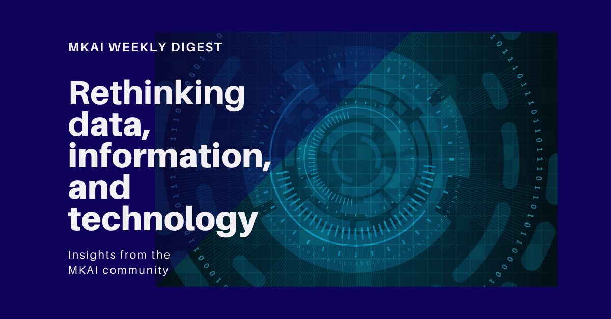 Rethinking data, information & technology