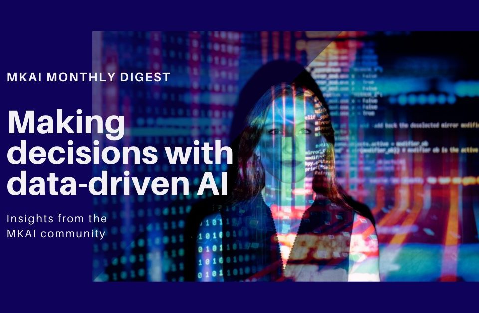 Making decisions with data-driven AI