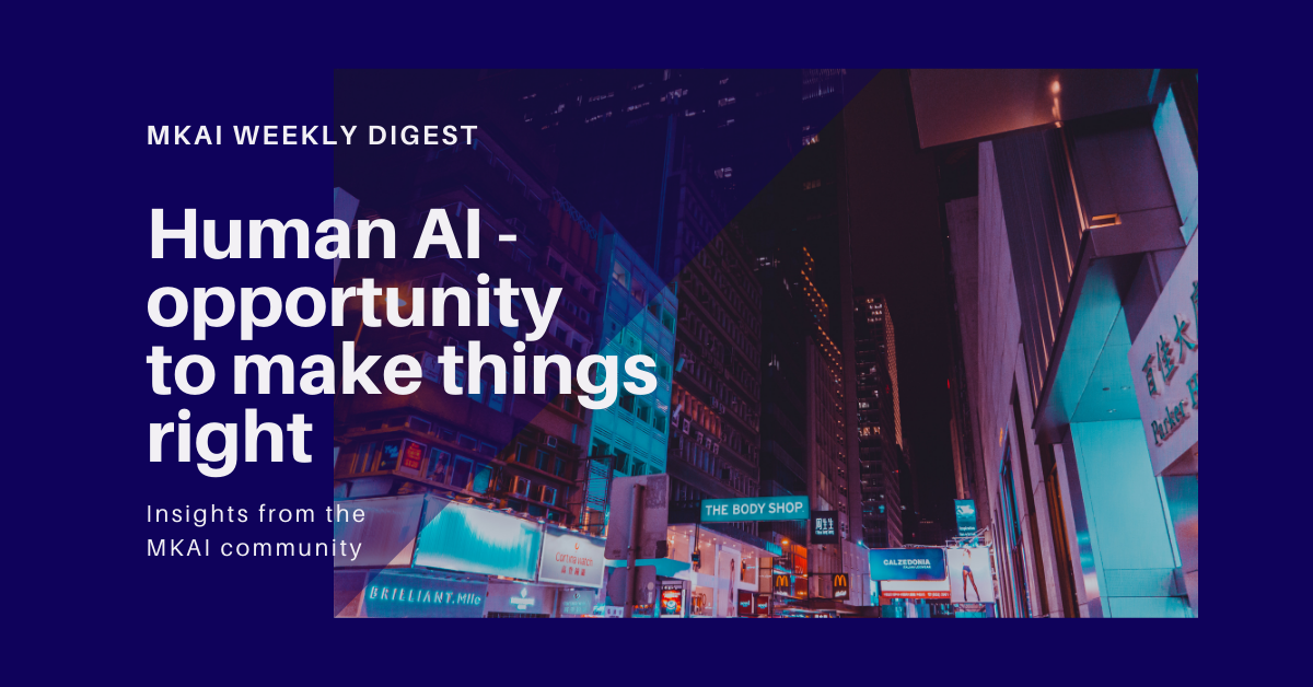 Human AI – opportunity to make things right