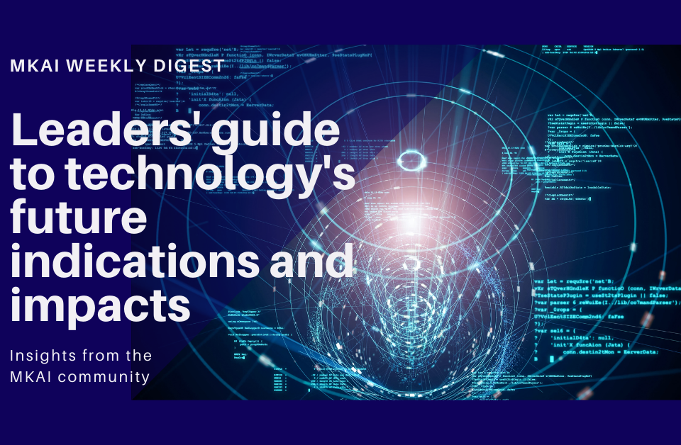 Leaders' guide to technology's future indications and impacts