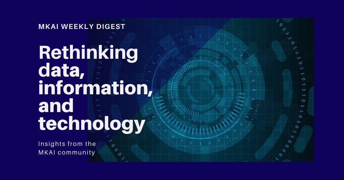 Rethinking Data, Information and technology